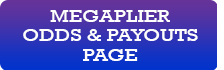 See the New Megaplier Payouts