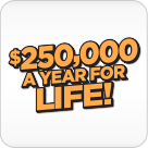 $250,000 a Year for Life logo