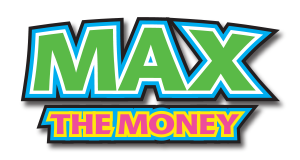 Max the Money